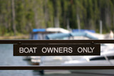 boat owners only poster