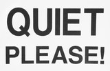 quiet please! poster
