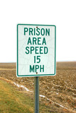 prison area speed sign poster