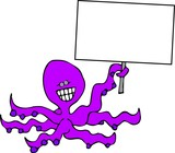 octopus with a sign poster