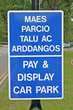 bilingual english welsh car park signage