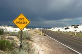 soft shoulder traffic sign poster