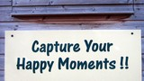 sign. capture your happy moments. entertainment poster