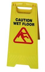 """""""caution wet floor"""""""