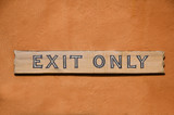 exit only sign poster