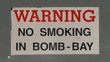 no smoking in bomb-bay