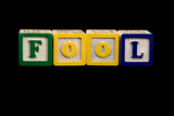 fool spelled out poster