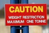 caution – maximum one tonne sign poster