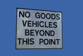 no goods vehicles sign