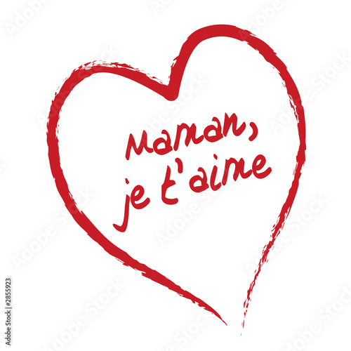 i love you mom je t'aime