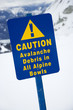 Snow ski resort caution sign.