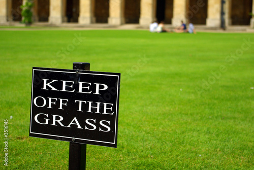 Keep off the grass notice board ignored