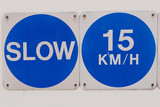 slow and 15km per hour poster