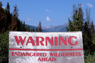 Warning Endangered Wilderness