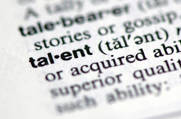 "A macro shot of the word ""talent"" from the dictionary"