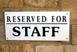 sign. reserved for staff poster