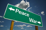 Peace, War Road Sign with dramatic blue sky and clouds poster