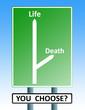 life death roadsign
