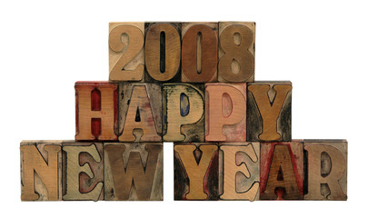 Happy New Year 2008 in letterpress wood letters