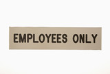 Employees only sign. poster