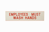 Employees wash hands. poster