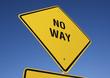 No Way road sign