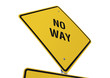 No Way road sign