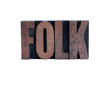 folk in letterpress wood type