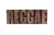 reggae in letterpress wood type