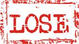 lose poster
