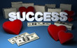 Hearts, dollar piles and success