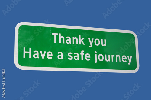Have a safe journey sign
