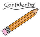 orange pencil writing the word confidential  poster
