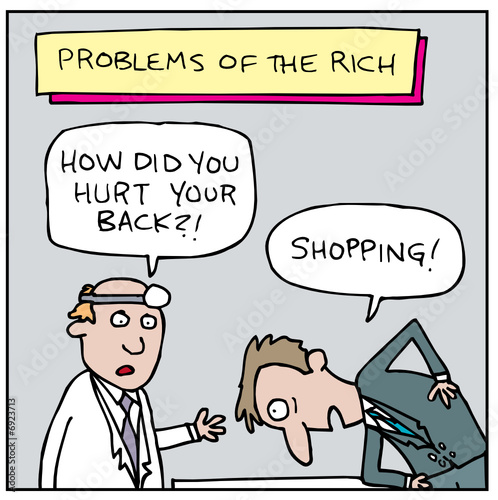 Problems of the Rich