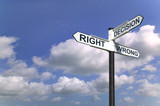 Decisions Right and Wrong sign in the sky poster