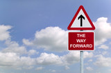 The Way forward signpost in the sky poster