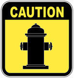 caution - fire hydrant sign in yellow and black  poster