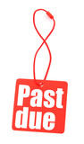 red tag with with past due inscription poster