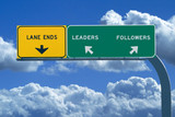 Freeway sign in blue cloudy skies reading Leaders and Followers poster