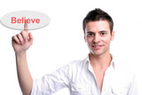 Young business man presses the believe key poster
