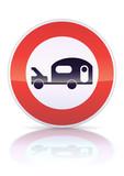 Accès interdit aux véhicules avec caravane (reflet métal) poster