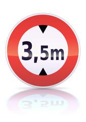 Accès interdit aux véhicules suivant la hauteur (reflet métal)