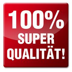 100% Super Qualität
