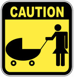 yellow and black caution sign - parents crossing with strollers poster