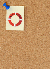 life preserver sign posted on note on corkboard