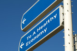 Roadsign showing you the way to a healthy economy. poster
