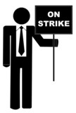 business man or figure holding sign that says on strike