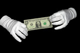Put your hands in white gloves held in the $ 1 bill