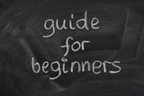 guide for beginners title on a blackboard poster