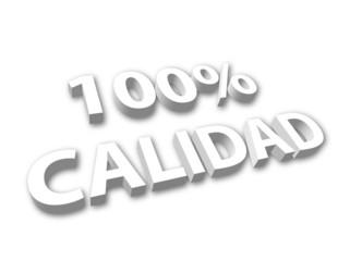 """""""100% Calidad"""" en 3D"""